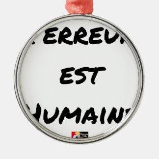 Ornamento De Metal TERROR LESTE HUMANO - Jogos de palavras François