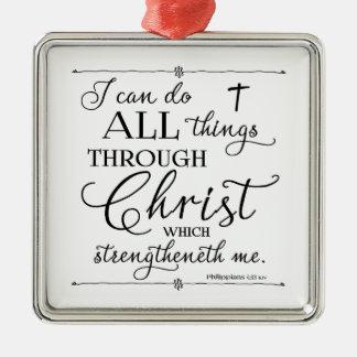 Ornamento De Metal Todas as coisas com o cristo - 4:13 dos