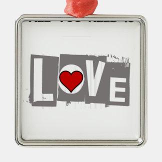 Ornamento De Metal Tudo que você precisa é amor é tudo você precisa