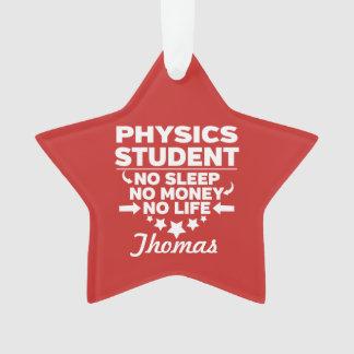 Ornamento Estudante universitário da física nenhum vida ou