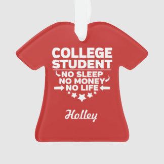 Ornamento Estudante universitário nenhum sono nenhum