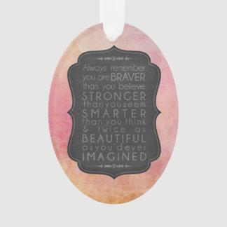 Ornamento Inspiração mais esperta e bonita mais forte mais