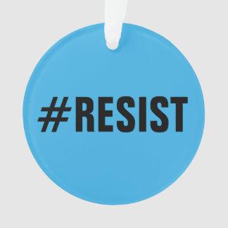Ornamento #Resist, texto corajoso em brilhante & em azul