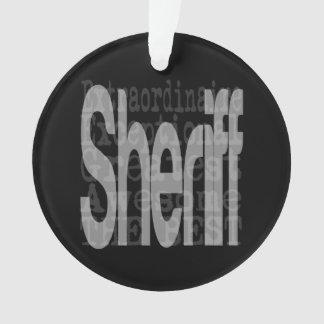 Ornamento Xerife Extraordinaire