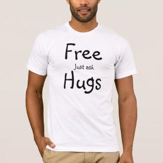 Os abraços livres apenas pedem a camiseta