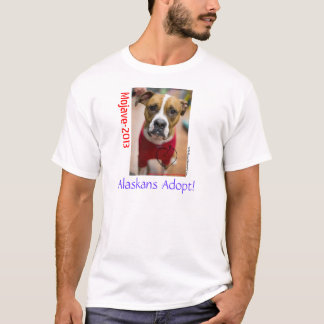 Os Alaskans adotam!  Mojave 2013 Camiseta