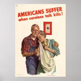 Os americanos sofrem quando descuidados falam mata pôster