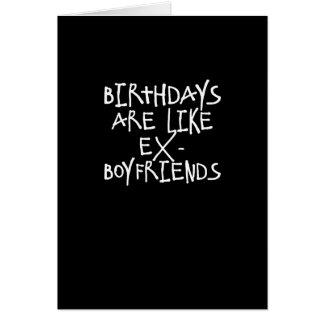 Os aniversários são como o cartão engraçado dos