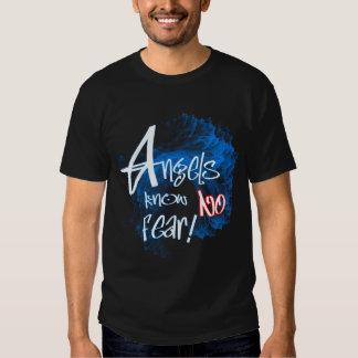 Os anjos não sabem nenhum t-shirt do medo