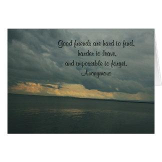 Os bons amigos são cartão dificil de encontrar