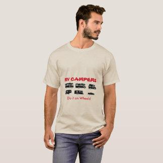 Os campistas do rv fazem-no nas rodas! - T-shirt Camiseta