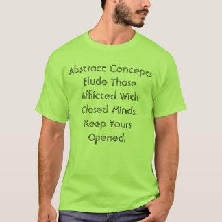 Os conceitos abstratos iludem   a camisa