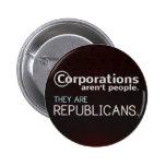 Os corporaçõs não são pessoas. São republicanos Botons