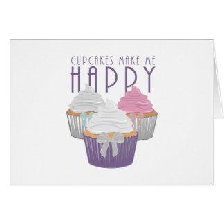 Os cupcakes fazem-me feliz cartão comemorativo