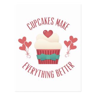 Os cupcakes fazem tudo melhor cartão postal