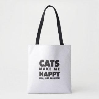 Os gatos fazem-me feliz, você não tanto bolsas tote