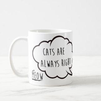 Os gatos são sempre direitos caneca de café