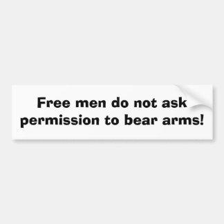 Os homens livres não pedem a permissão carregar os adesivo para carro