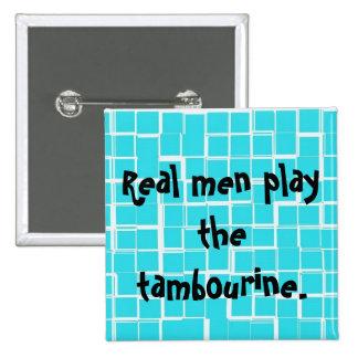 Os homens reais jogam o botão do pandeiro bóton quadrado 5.08cm