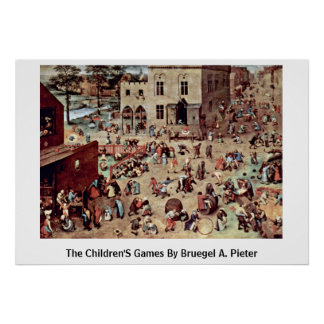 Os jogos das crianças por Bruegel A. Pieter Posteres