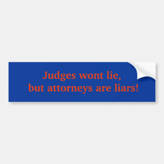 Os juizes não se encontrarão, mas os advogados são adesivo para carro
