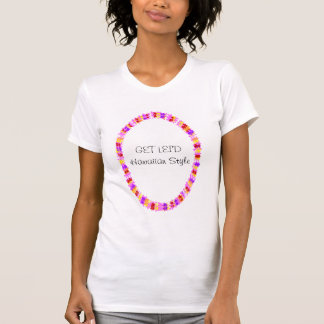 os leus coloridos, OBTÊM A LEI'D a camisa havaiana Tshirts