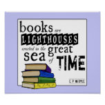 Os livros são faróis no grande mar do tempo impressão