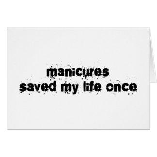 Os Manicures salvar minha vida uma vez Cartões
