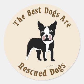 Os melhores cães são salvados - Boston Terrier Adesivo Em Formato Redondo