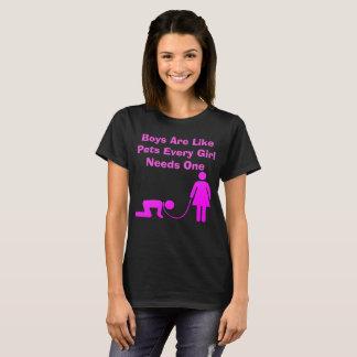 Os meninos são como animais de estimação camiseta