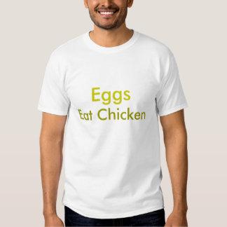 Os ovos, comem a galinha camiseta
