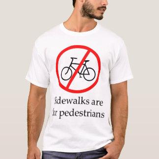 Os passeios são para pedestres camiseta