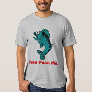 Os peixes da pesca do passatempo temem-me t-shirts