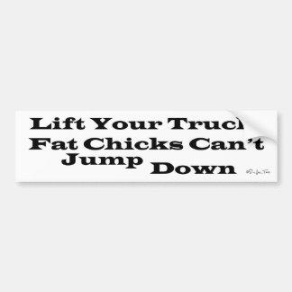 Os pintinhos gordos não podem saltar para baixo adesivo para carro