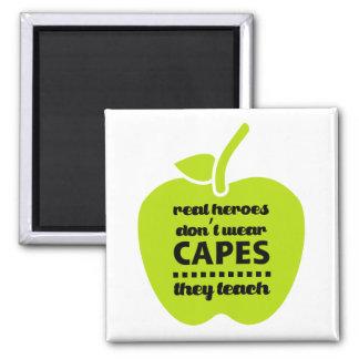 Os professores são heróis reais. Ímãs de ensino Ímã Quadrado