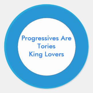 Os progressistas são rei Amante dos Tórios Adesivos Redondos