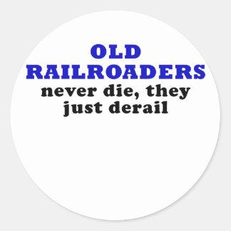 Os Railroaders idosos nunca morrem eles apenas Adesivo Redondo