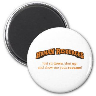 Os recursos humanos/sentam-se ímã redondo 5.08cm