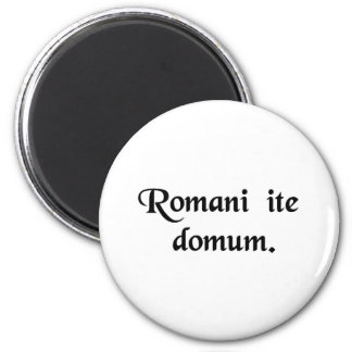 Os romanos vão em casa ímã redondo 5.08cm