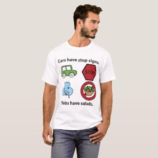 Os Slobs têm salads. Camiseta