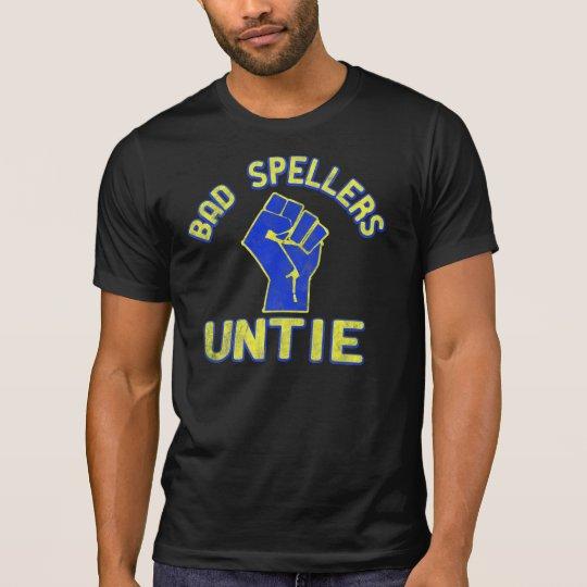 Os Spellers maus unem-se! Camiseta