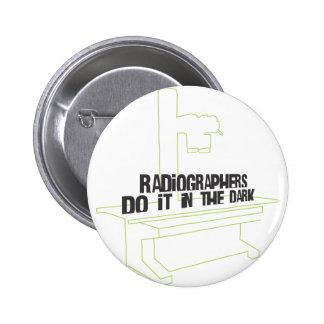 Os técnico de radiologia fazem-no no escuro (a lin botons