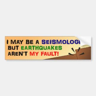Os terremotos não são minha falha adesivo para carro