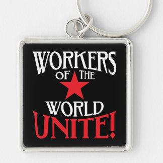 Os trabalhadores do mundo unem-se! Slogan marxista Chaveiro Quadrado Na Cor Prata