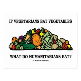 Os vegetarianos comem vegetais o que fazem cartão postal