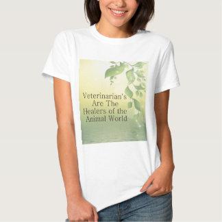 Os veterinários são curandeiros t-shirts