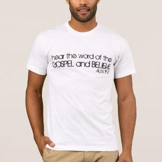 ouça a palavra do evangelho e acredite o verso da camiseta
