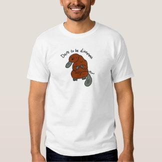 Ouse ser diferente… como o Platypus Camiseta