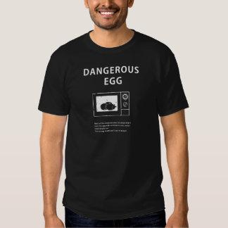 Ovo perigoso camiseta