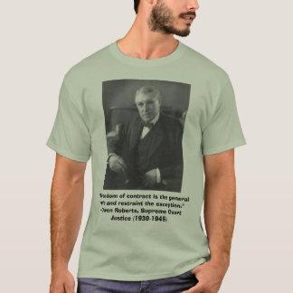 """Owen Roberts, """"liberdade de contrato é os géneros. Camiseta"""